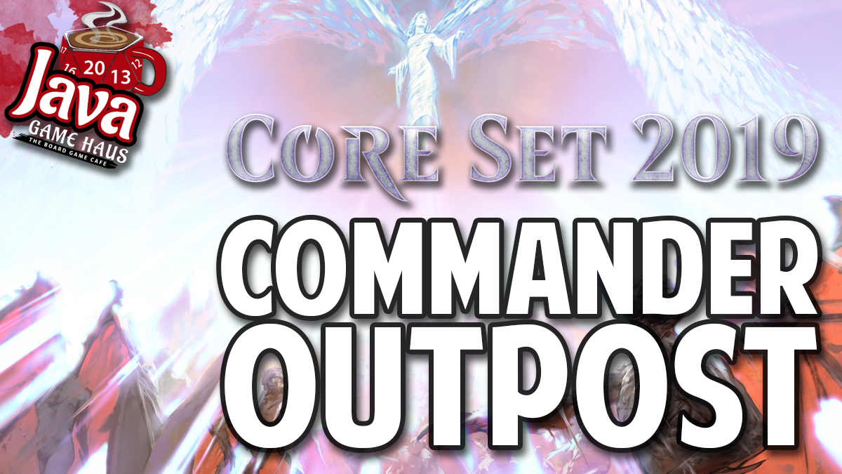 Commander Outpost: Core Set 2019 | Java Game Haus - Jacksonville's